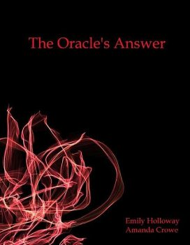 The Oracle's Answer, Amanda Crowe, Emily Holloway