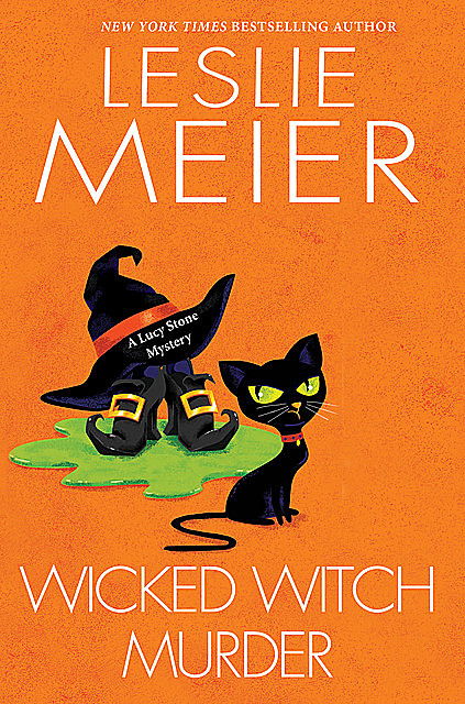 Wicked Witch Murder, Leslie Meier