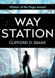 Way Station, Clifford Simak