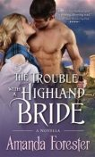 Trouble with a Highland Bride, Amanda Forester
