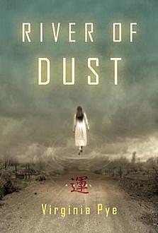 River of Dust, Virginia Pye