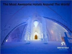 Most Awesome Hotels Around The World, 99 Cents eBooks