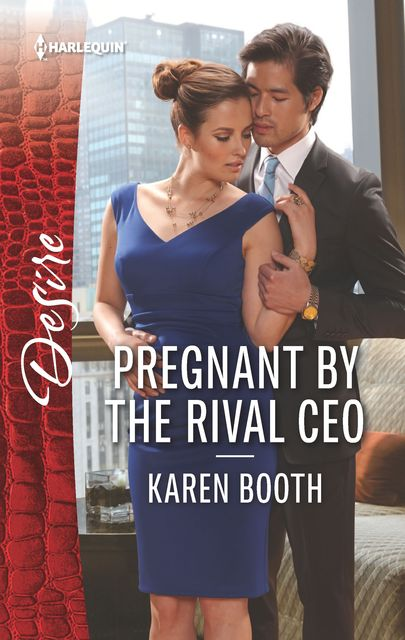 Pregnant by the Rival CEO, Karen Booth