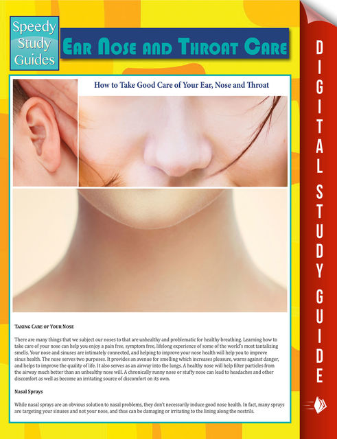 Ear Nose and Throat Care (Speedy Study Guide), Speedy Publishing