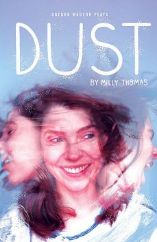Dust, Milly Thomas