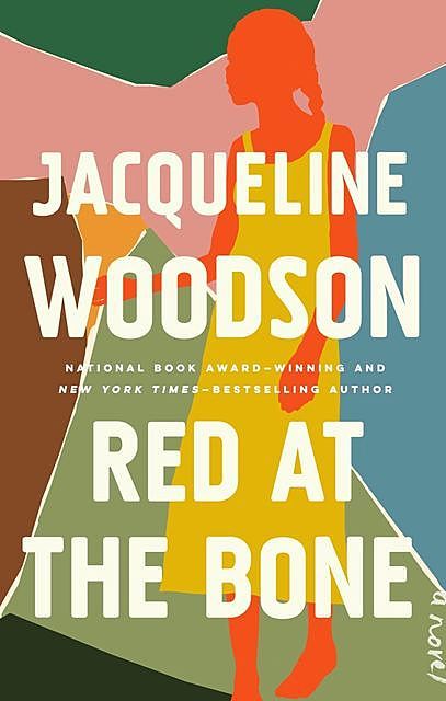 Red at the Bone, Jacqueline Woodson