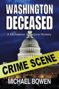 Washington Deceased, Michael Bowen