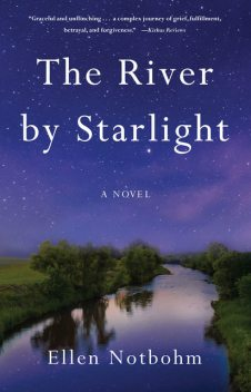 The River by Starlight, Ellen Notbohm