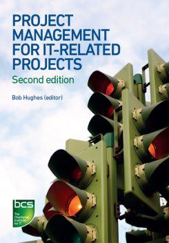 Project Management for IT-Related Projects, David, Brian Smith, Bob, Hughes, Norman Shepherd, Roger West