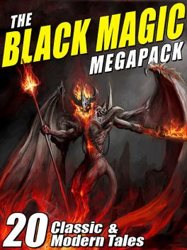 The Black Magic MEGAPACK, Robert Bloch, August Derleth