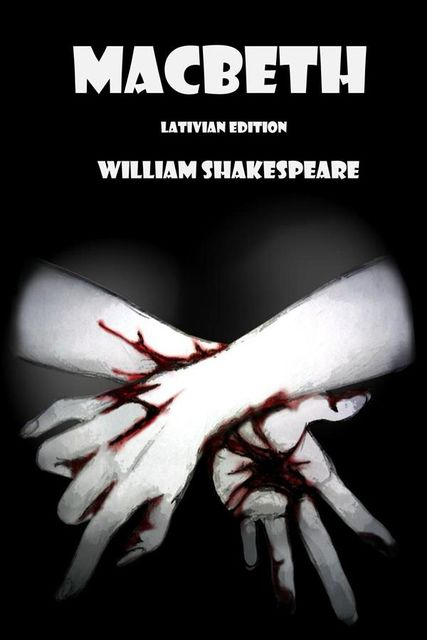 Macbeth, Latvian edition, William Shakespeare