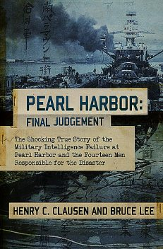 Pearl Harbor: Final Judgement, Bruce Lee, Henry C. Clausen