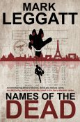 Names of the Dead, Mark Leggatt