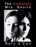 The Complete Mrs. Devlin, Rory d'Eon
