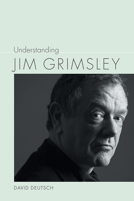 Understanding Jim Grimsley, David Deutsch