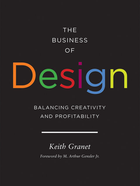 The Business of Design, Keith Granet