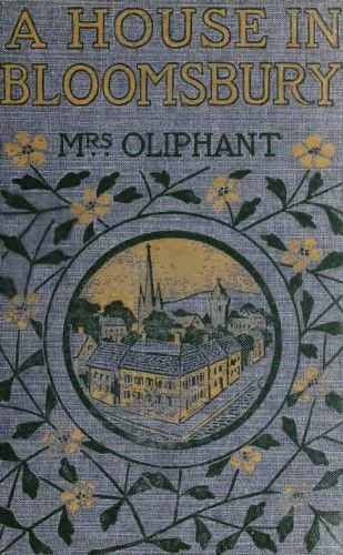 A House in Bloomsbury, Oliphant