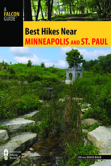 Best Hikes Near Minneapolis and Saint Paul, Joe Baur, David Baur