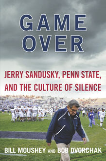 Game Over, Bill Moushey, Robert Dvorchak