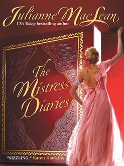The Mistress Diaries, Julianne MacLean