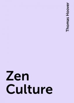Zen Culture, Thomas Hoover