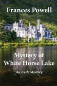 Mystery of White Horse Lake, Frances Powell