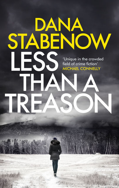 Less than a Treason, Dana Stabenow