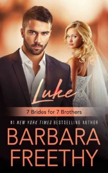 Luke (7 Brides for 7 Brothers Book 1), Barbara Freethy