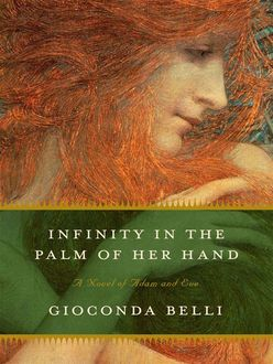 Infinity in the Palm of Her Hand, Gioconda Belli