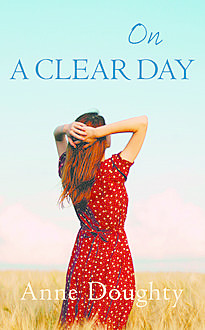 On a Clear Day, Anne Doughty