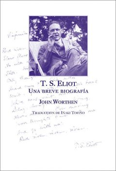 T.S. Eliot, John Worthen