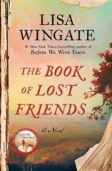 The Book of Lost Friends, Lisa Wingate