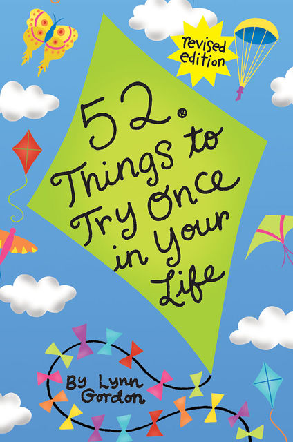 52 Series: Things to Try Once in Your Life, Lynn Gordon