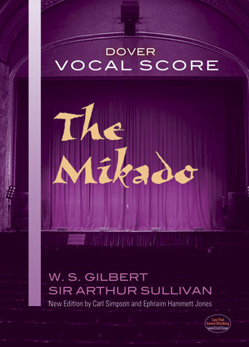 The Mikado Vocal Score, W.S.Gilbert, Sir Arthur Sullivan