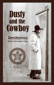 Dusty and the Cowboy II: Rendezvous, T.W. Lawrence