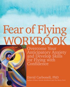 Fear of Flying Workbook, David Carbonell