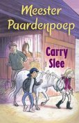 Meester Paardenpoep, Carry Slee