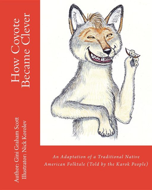 How Coyote Became Clever, Gini Graham Scott