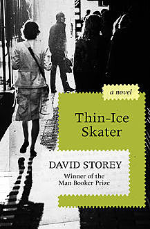 Thin-Ice Skater, David Storey
