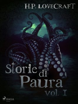 H. P. Lovecraft – Storie di Paura vol I, Howard Phillips Lovecraft