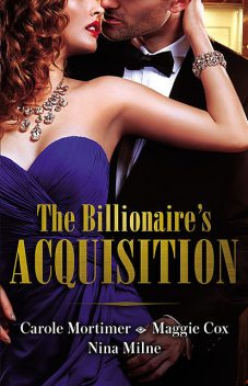 The Billionaire's Acquisition/The Talk Of Hollywood/A Devilishly Dark Deal/How To Bag A Billionaire, Carole Mortimer, Maggie Cox, Nina Milne