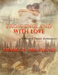 From England With Love – A Pair of Sweet Romances, Doreen Milstead