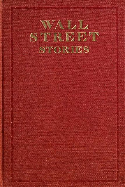 Wall street stories, Edwin Lefevre