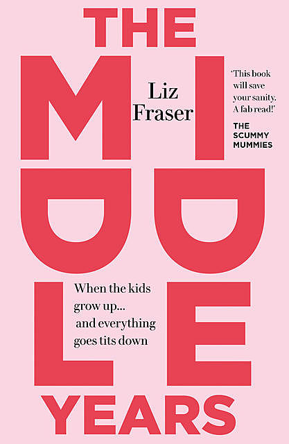 The Middle Years, Liz Fraser