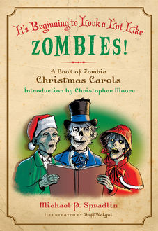 It's Beginning to Look a Lot Like Zombies, Michael Spradlin