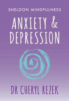 Anxiety and Depression, Cheryl Rezek