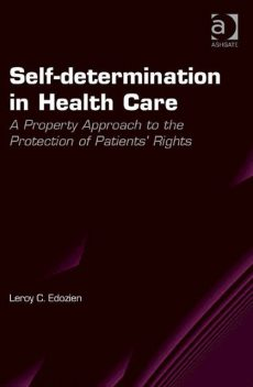 Self-determination in Health Care, Leroy C.Edozien