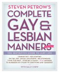 Steven Petrow's Complete Gay & Lesbian Manners, Steven Petrow