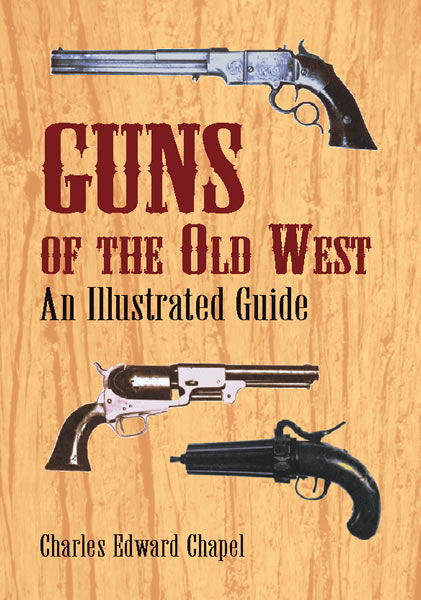 Guns of the Old West, Charles Edward Chapel