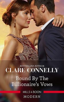 Bound By The Billionaire's Vows, Clare Connelly
